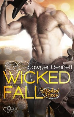 The Wicked Horse 1: Wicked Fall von Bennett,  Sawyer, Mignani,  Linda