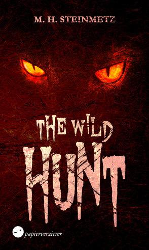 The Wild Hunt von Steinmetz,  M. H.