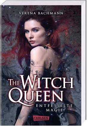 The Witch Queen. Entfesselte Magie von Bachmann,  Verena