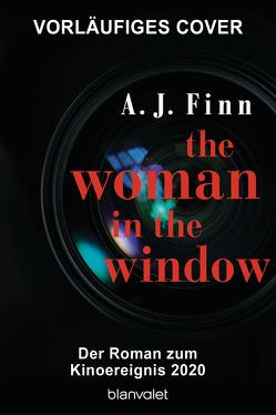 The Woman in the Window – Was hat sie wirklich gesehen? von Finn,  A. J., Göhler,  Christoph