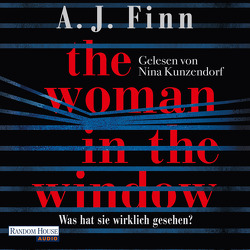 The Woman in the Window – Was hat sie wirklich gesehen? von Finn,  A. J., Göhler,  Christoph, Kunzendorf,  Nina