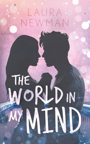 The World in my Mind von Newman,  Laura