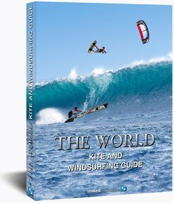 The World Kite and Windsurfing Guide von Hölker,  Udo