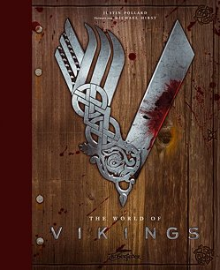 The World of Vikings von Bürgel,  Diana, Hirst,  Michael, Pollard,  Justin