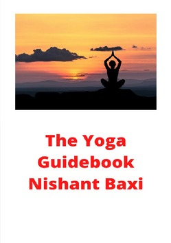 The Yoga Guidebook von Baxi,  Nishant