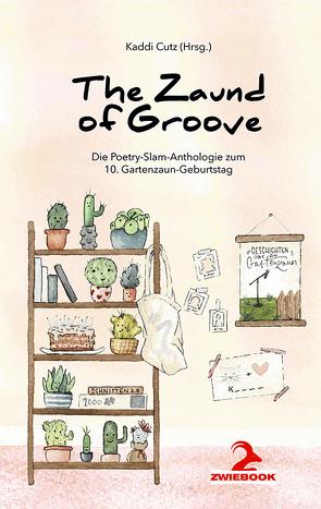The Zaund of Groove von Cutz,  Kaddi