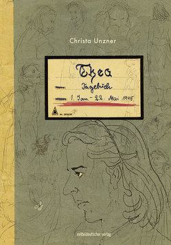 Thea. Tagebuch von Unzner,  Thea