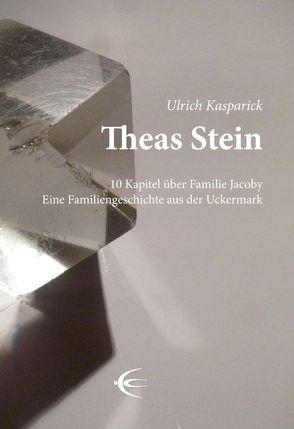 Theas Stein von Kasparick,  Ulrich