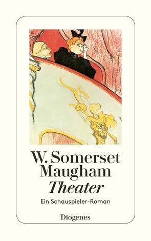 Theater von Haffmans,  Ute, Maugham,  W. Somerset, Seiler,  Renate