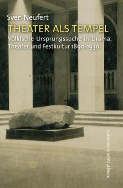 Theater als Tempel von Neufert,  Sven
