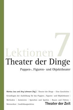 Theater der Dinge von Joss,  Markus, Lehmann,  Joerg