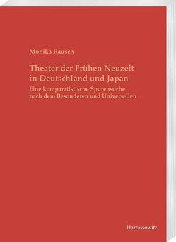 Theater der Frühen Neuzeit in Deutschland und Japan von Rausch,  Monika