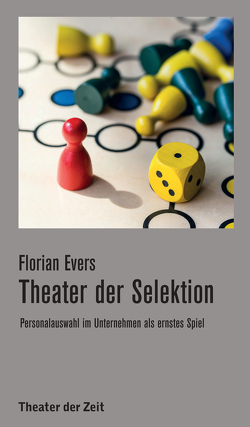 Theater der Selektion von Evers,  Florian