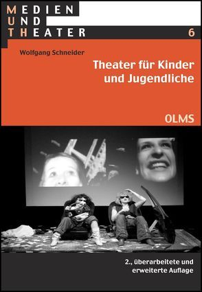 Theater für Kinder und Jugendliche von Schneider,  Wolfgang