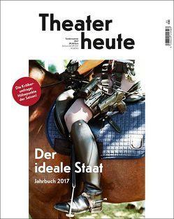 Theater heute – Das Jahrbuch 2017 von Der Theaterverlag – Friedrich Berlin