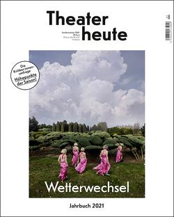Theater heute – Das Jahrbuch 2021