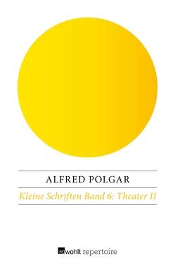 Theater II von Polgar,  Alfred, Reich-Ranicki,  Marcel, Weinzierl,  Ulrich