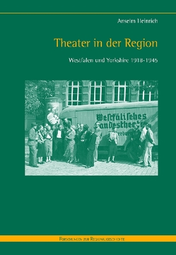 Theater in der Region von Heinrich,  Anselm