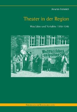 Theater in der Region von Heinrich,  Anselm