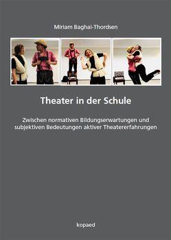 Theater in der Schule von Baghai-Thordsen,  Miriam