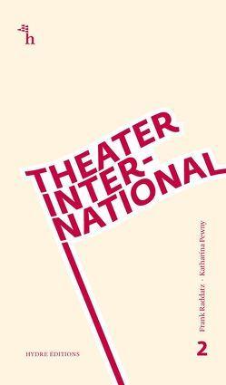 Theater International 2 von Bloch,  Natalie, Heimböckel,  Dieter, Katharina,  Pewny, Raddatz,  Frank