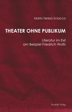 Theater ohne Publikum von Sciacca,  Maria Teresa