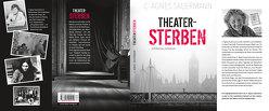 Theater sterben von Sauermann,  C Agnes