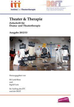 Theater  & Therapie von Land-Boss,  Ilil, Lutz,  Ingrid