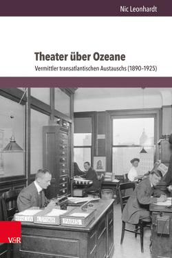 Theater über Ozeane von Leonhardt,  Nic