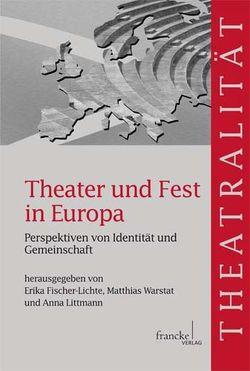 Theater und Fest in Europa von Fischer-Lichte,  Erika