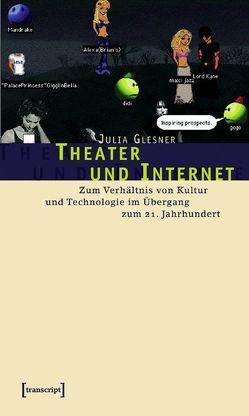 Theater und Internet von Glesner,  Julia