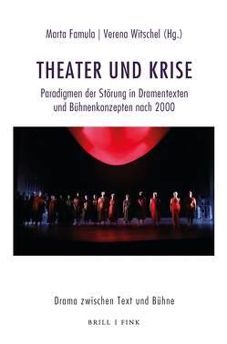 Theater und Krise von Famula,  Marta, Witschel,  Verena
