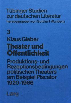 Theater und Öffentlichkeit von Gleber,  Klaus