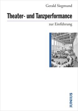 Theater- und Tanzperformance zur Einführung von Siegmund,  Gerald
