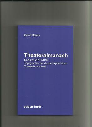 Theateralmanach Spielzeit 2015/2016 von Steets,  Bernd