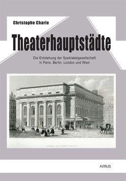 Theaterhauptstädte von Buchner-Sabathy,  Susanne, Charle,  Christophe