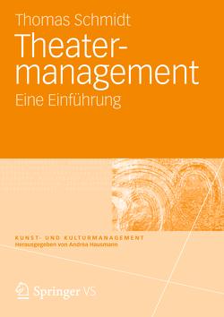 Theatermanagement von Schmidt,  Thomas