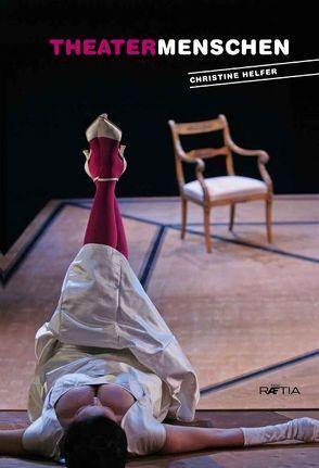 Theatermenschen von Helfer,  Christine
