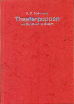 Theaterpuppen von Steinmann,  P. K.