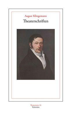 Theaterschriften von Klingemann,  August, Košenina,  Alexander
