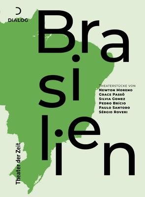 Theaterstücke aus Brasilien von Thorau,  Henry