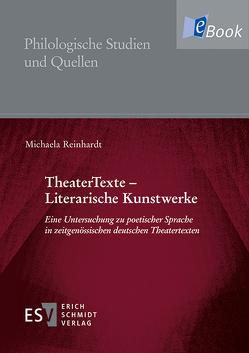 TheaterTexte – Literarische Kunstwerke von Reinhardt,  Michaela