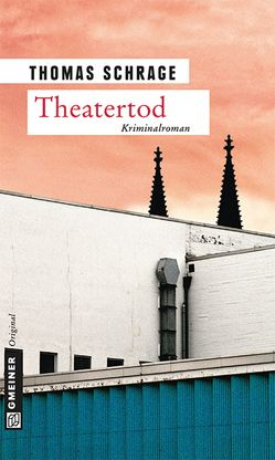 Theatertod von Schrage,  Thomas