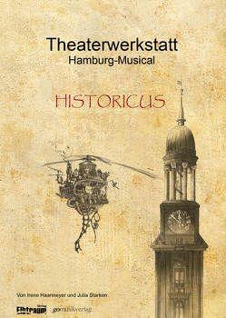 Theaterwerkstatt Hamburg-Musical von Haarmeyer,  Irene, Starken,  Julia