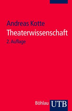Theaterwissenschaft von Kotte,  Andreas