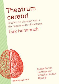 Theatrum cerebri von Hommrich,  Dirk