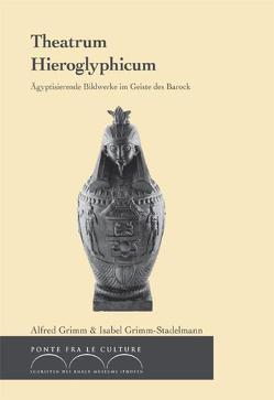 Theatrum Hieroglyphicum von Grimm,  Alfred, Grimm-Stadelmann,  Isabel