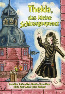 Thekla, das kleine Schlossgespenst von Kolter-Alex,  Roswitha, Schmittner,  Monika, Sottung,  Erich, Wolf-Möhn,  Silvia