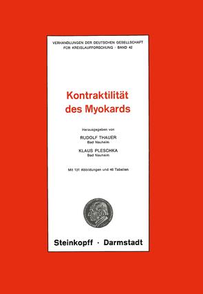 Thema: Kontraktilität des Myokards von Pleschka,  K., Thauer,  R.