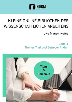 Thema, Titel und Betreuer finden von Manschwetus,  Uwe